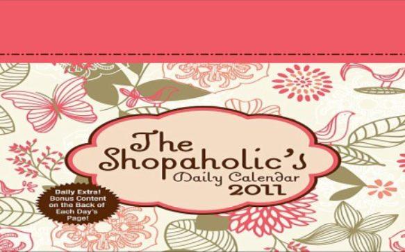 The Shopaholic's Daily Calendar 2011