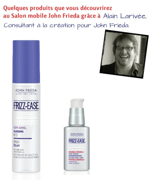 Produits-  John Frieda - Salon mobile John Frieda - Jeans & Stilettos