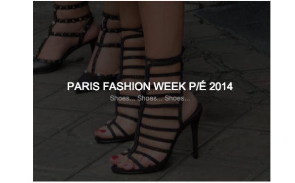 Paris Fashion Week P/É 2014 – Shoes… Part 1.