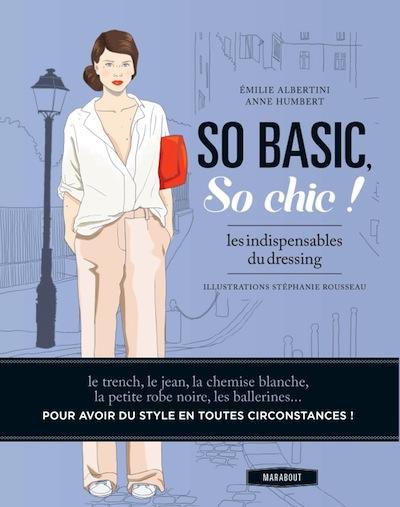 Livre so basic, so chic ! - Émilie Albertini et Anne Humbert