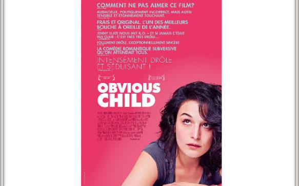 """Sur Grand Écran : """"Obvious Child"""" de Gillian Robespierre"""