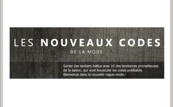 10 tendances qui bousculent les codes traditionnels de la mode
