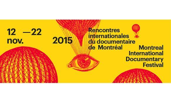 Rencontres Internationales du Documentaire de Montréal 2015 : Les Films à Voir